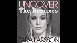 Download Ringtone Uncover - Zara Larsson ringtone download