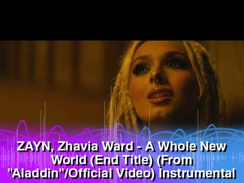 Download Ringtone A Whole New World - ZAYN, Zhavia Ward - Aladdin